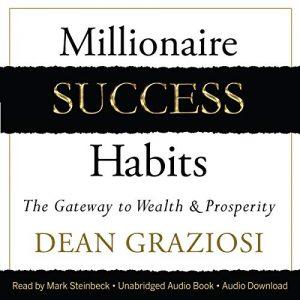 Millionaire Success Habits Dean Graziosi